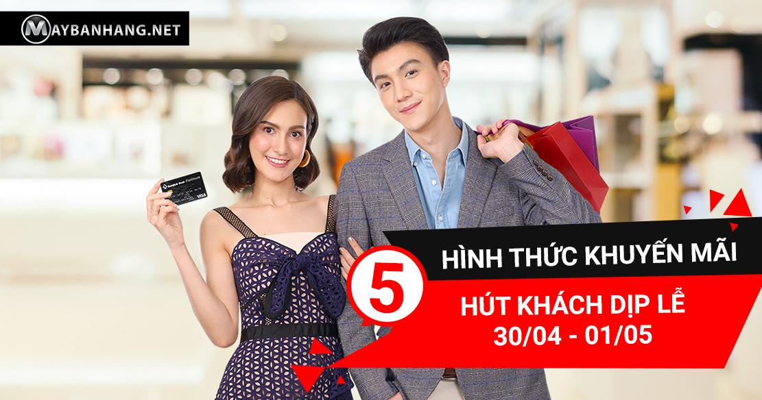 5-hinh-thuc-khuyen-mai-hut-khach-dip-le