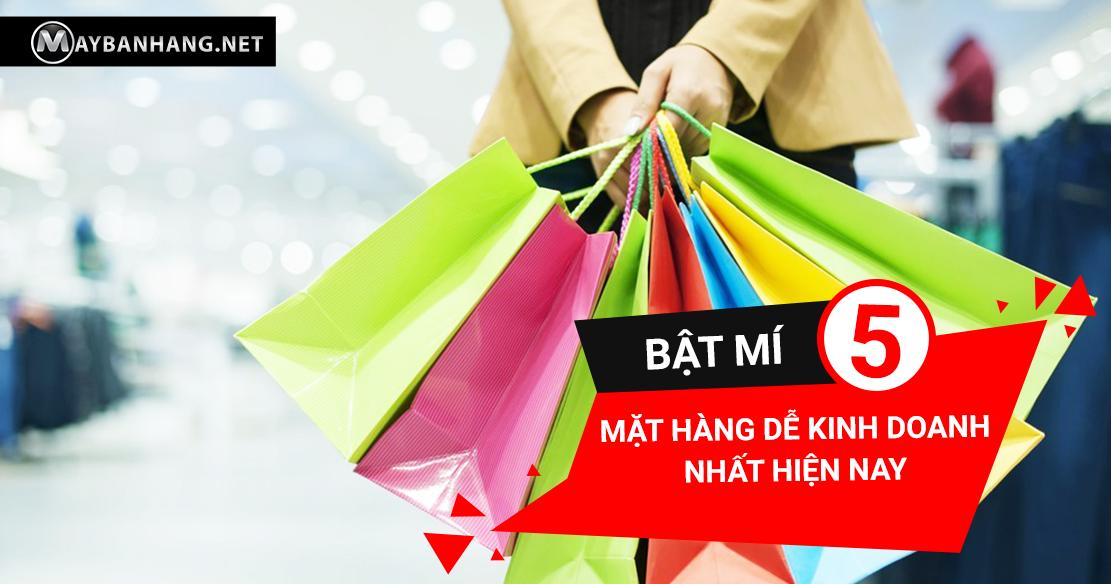 Bat-mi-5-mat-hang-de-kinh-doanh-nhat-hien-nay