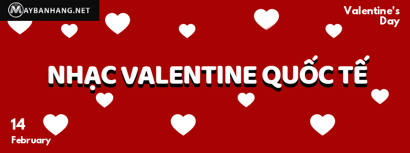 Nhạc valentine quốc tế hay cho nhà hàng, quán cafe