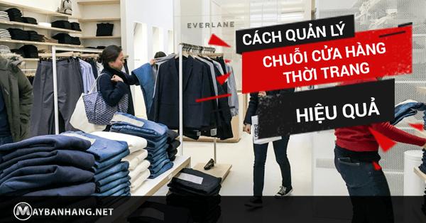 cách quản lý chuỗi cửa hàng thời trang