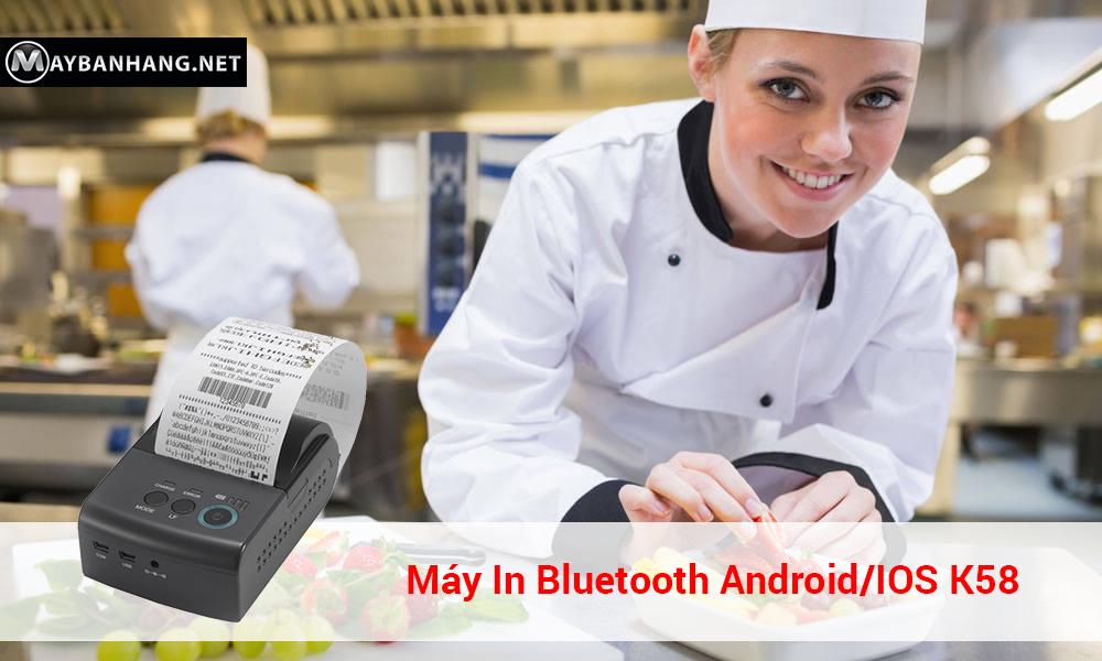 địa chỉ mua máy in bluetooth android/IOS K58