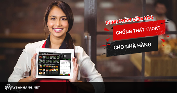 phần mềm chống thất thoát cho nhà hàng